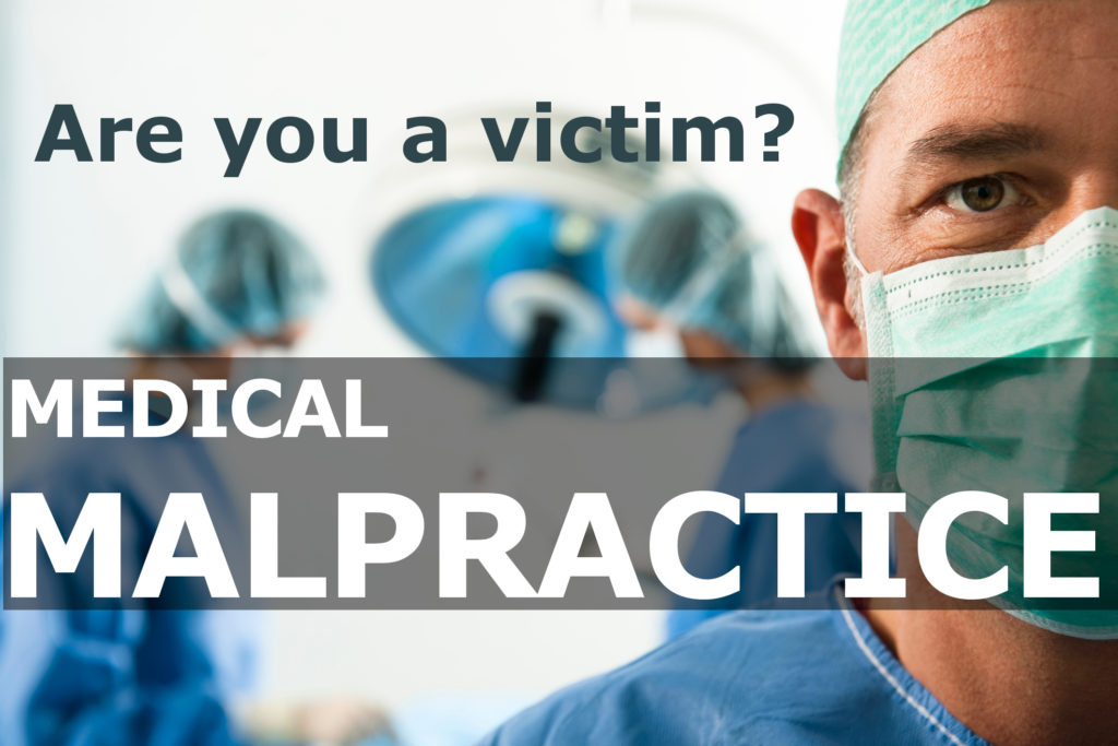 medical malpractice - are you a victim?